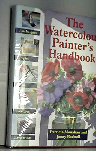 9780289801369: The Watercolour Painter's Handbook (Beginner's Guide)