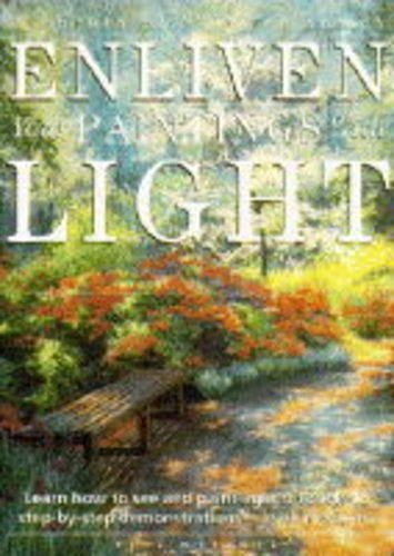 9780289801444: Enliven Your Paintings with Light (Elements of Painting)