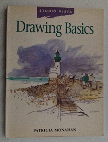 Drawing Basics (Studio Vista Beginner's Guides): Patricia Monahan