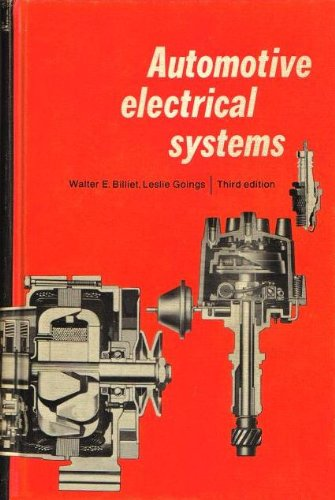 Automotive Electrical Systems: Billiet, Walter E., etc.