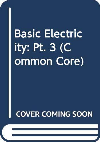 9780291392848: Basic Electricity: Pt. 3 (Common Core S.)