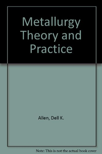 9780291392886: Metallurgy Theory and Practice