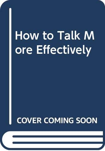 How to Talk More Effectively: Bordeaux, Jean; Tanaka,