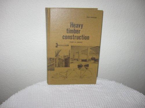 9780291395221: Heavy Timber Construction
