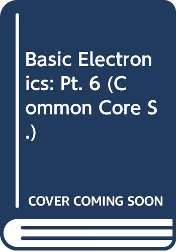 9780291396075: Basic Electronics: Pt. 6 (Common Core)