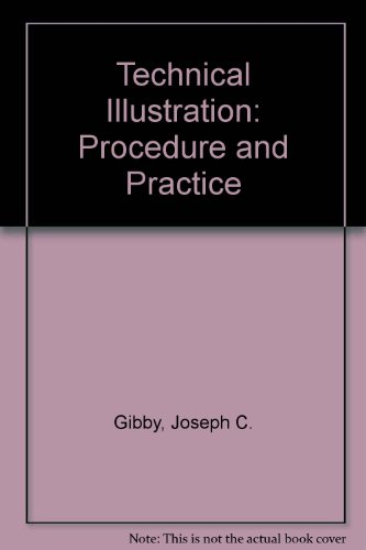9780291396624: Technical Illustration: Procedure and Practice