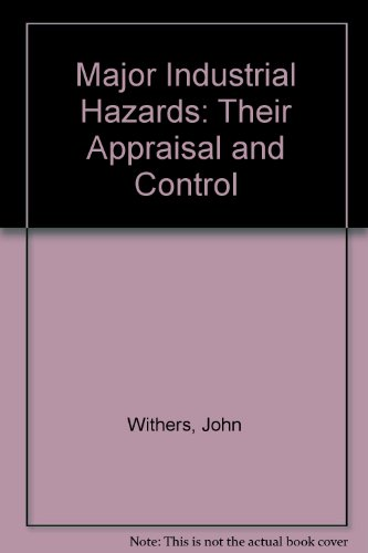 9780291397256: Major Industrial Hazards: Their Appraisal and Control