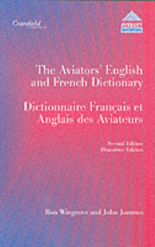 The Aviator's English & French Dictionary: Wingrove, Ronald