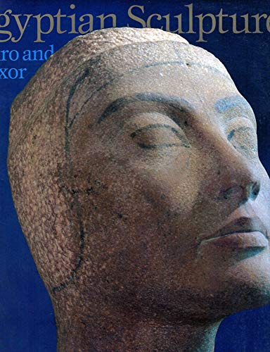 9780292070424: Egyptian Sculpture: Cairo and Luxor