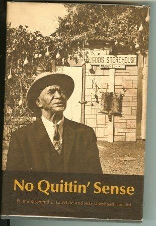 9780292700024: No Quittin' Sense