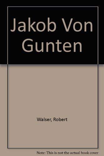 9780292700154: Jakob von Gunten;: A novel