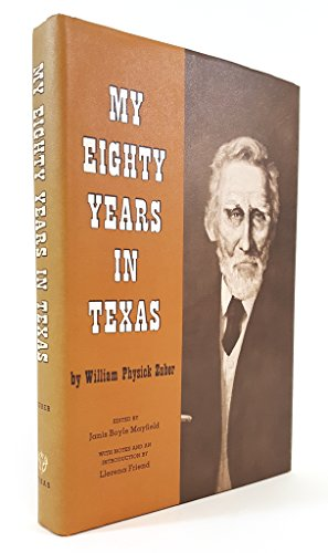 My Eighty Years in Texas: Zuber, William Physick