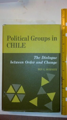 Political Groups in Chile:The Dialogue Between Order and Change