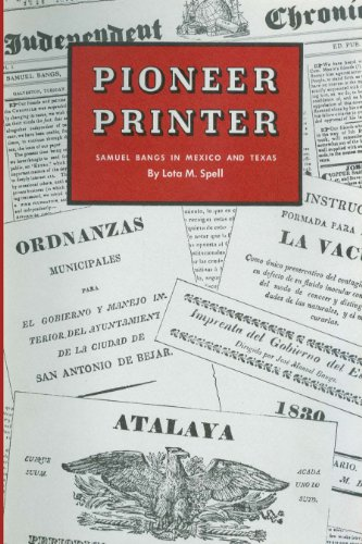 9780292701045: Pioneer Printer: Samuel Bangs in Mexico and Texas