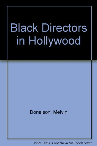 Black Directors in Hollywood: Donalson, Melvin