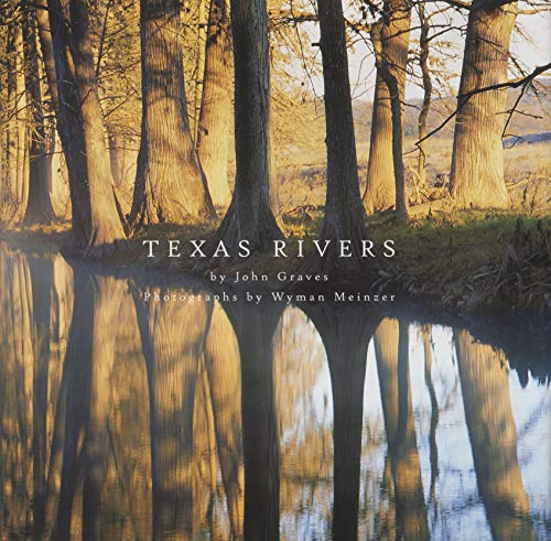 Texas Rivers (9780292701984) by Graves, John