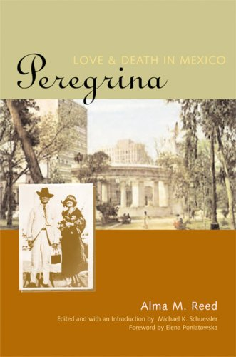 9780292702394: Peregrina: Love and Death in Mexico (Louann Atkins Temple Women & Culture Series)