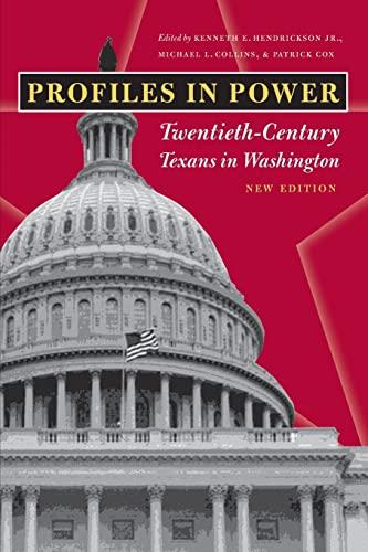 9780292702400: Profiles in Power: Twentieth-Century Texans in Washington, New Edition (Focus on American History)