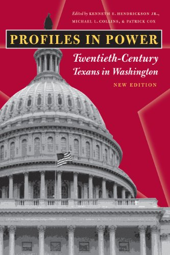 Profiles in Power: Twentieth-Century Texans in Washington, New Edition (Focus on American History)
