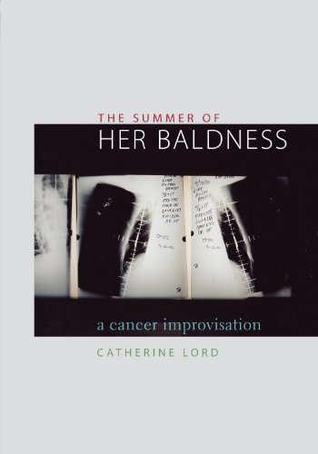 9780292702578: The Summer of Her Baldness: A Cancer Improvisation (Constructs Series)