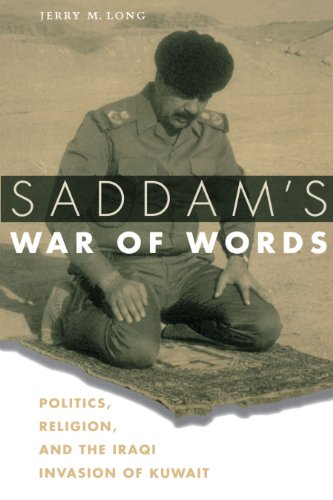 Saddam's War of Words: Politics, Religion, and: Long, Jerry M.
