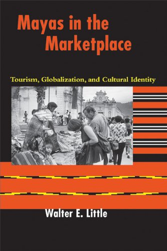 9780292702783: Mayas in the Marketplace: Tourism, Globalization, and Cultural Identity