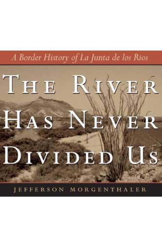 The River Has Never Divided Us: A: Jefferson Morgenthaler