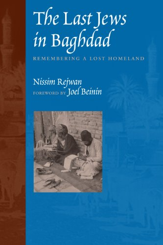 9780292702936: The Last Jews in Baghdad: Remembering a Lost Homeland