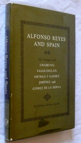9780292703001: Alfonso Reyes and Spain