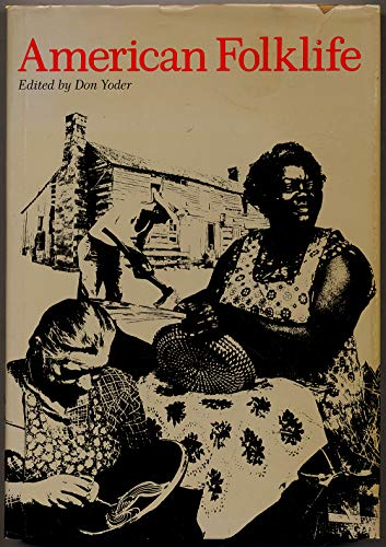American Folklife: Don Yoder (ed.)