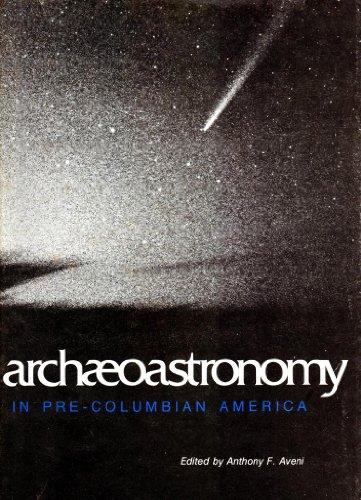 Archaeoastronomy in Pre-Columbian America: Aveni, Anthony F.