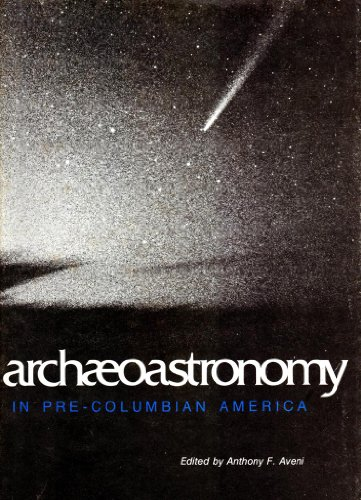 Archaeoastronomy in Pre-Columbian America: Aveni, Anthony F.; American Association for the ...