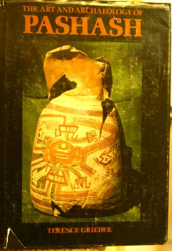 The Art and Archaeology of Pashash: Terence Grieder