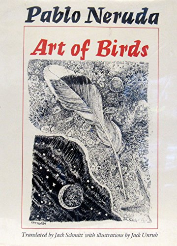 The Art of Birds (Texas Pan American Series): Neruda, Pablo