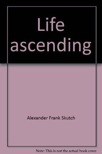 9780292703742: Life ascending