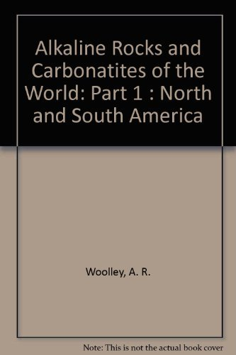 9780292703896: Alkaline Rocks and Carbonatites of the World: Part 1 : North and South America