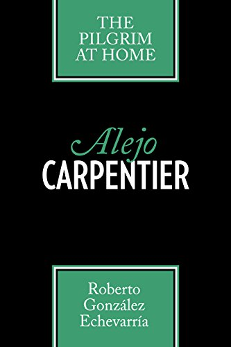 9780292704176: Alejo Carpentier: The Pilgrim at Home (Texas Pan American Series)