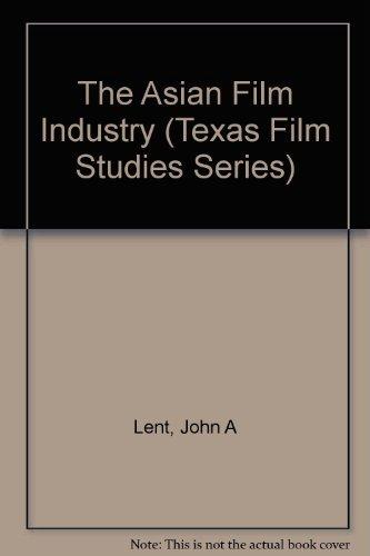 9780292704220: The Asian Film Industry (Texas Film Studies Series)