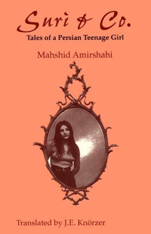 Suri & Co.: Tales of a Persian: Amirshahi, Mahshid