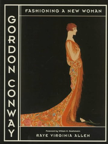 9780292704701: Gordon Conway: Fashioning a New Woman (American Studies)