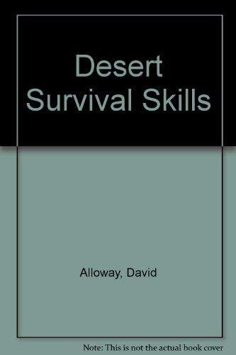 9780292704916: Desert Survival Skills