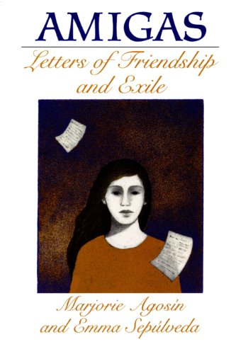Amigas: Letters of Friendship and Exile (Louann: Agosín, Marjorie; Sepúlveda,