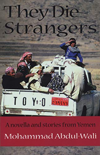 9780292705081: They Die Strangers (Modern Middle East Literature in Translation)