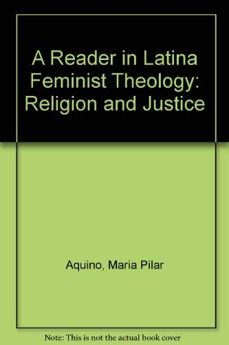 9780292705098: A Reader in Latina Feminist Theology: Religion and Justice