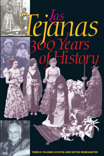 9780292705272: Las Tejanas: 300 Years of History (Jack and Doris Smothers Series in Texas History, Life, and Culture, 10)