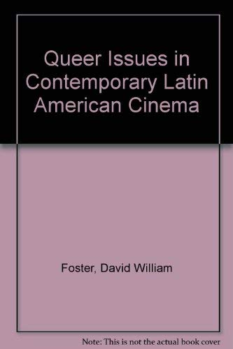 9780292705364: Queer Issues in Contemporary Latin American Cinema