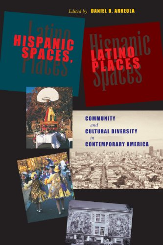 9780292705623: Hispanic Spaces, Latino Places: Community and Cultural Diversity in Contemporary America