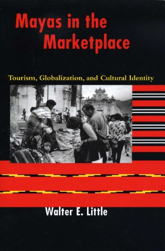 9780292705678: Mayas in the Marketplace: Tourism, Globalization, and Cultural Identity