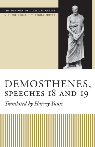 9780292705784: Demosthenes, Speeches 18 and 19 (The Oratory Of Classical Greece)