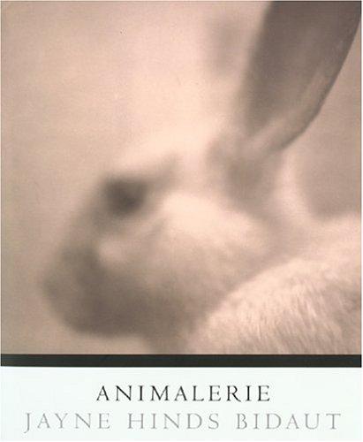 Animalerie: Bidaut, Jayne Hinds